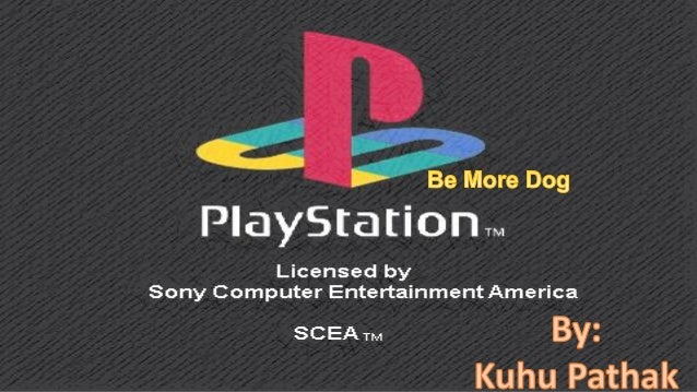 Be More Dog- Sony computer Entertainment