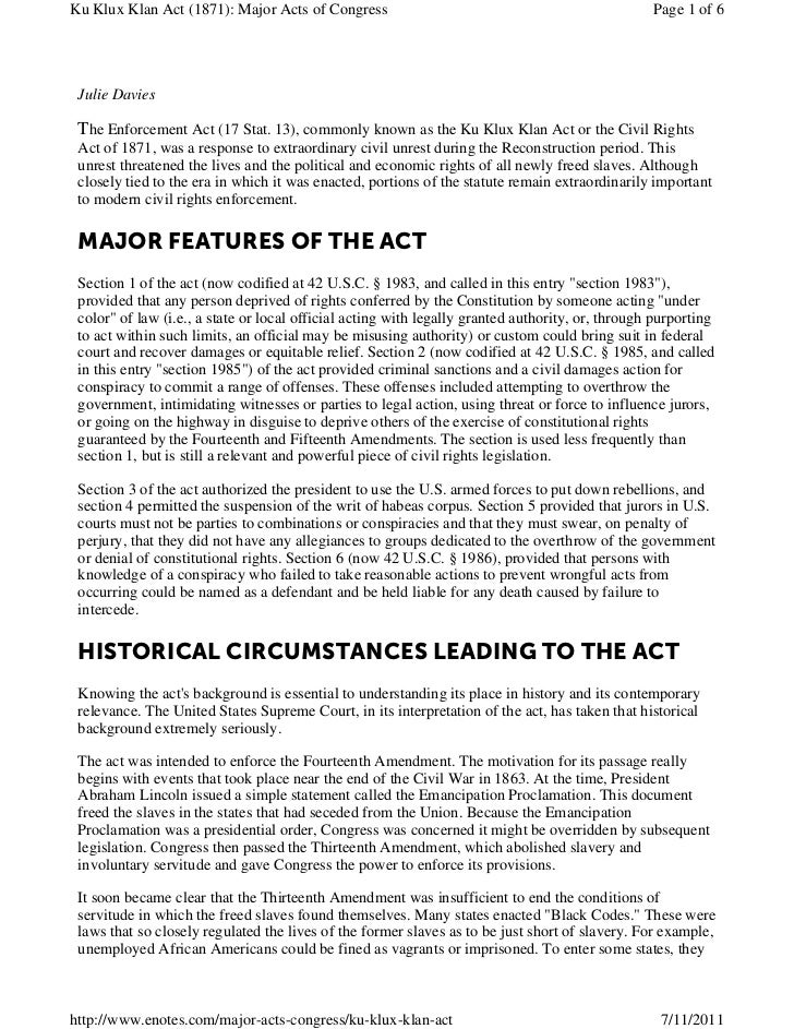 Ku Klux Klan Act (1871): Major Acts of Congress                                                   Page 1 of 6 Julie Davies...