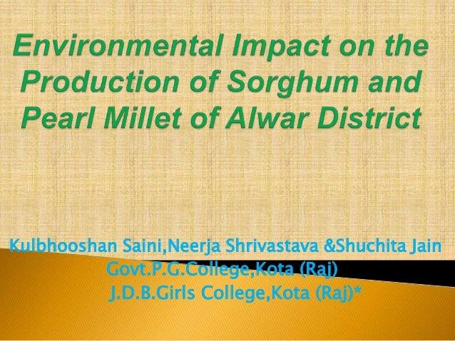 Kulbhooshan Saini,Neerja Shrivastava &Shuchita Jain Govt.P.G.College,Kota (Raj) J.D.B.Girls College,Kota (Raj)*