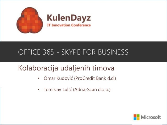 office 365 skype for business kolaboracija udaljenih. Black Bedroom Furniture Sets. Home Design Ideas