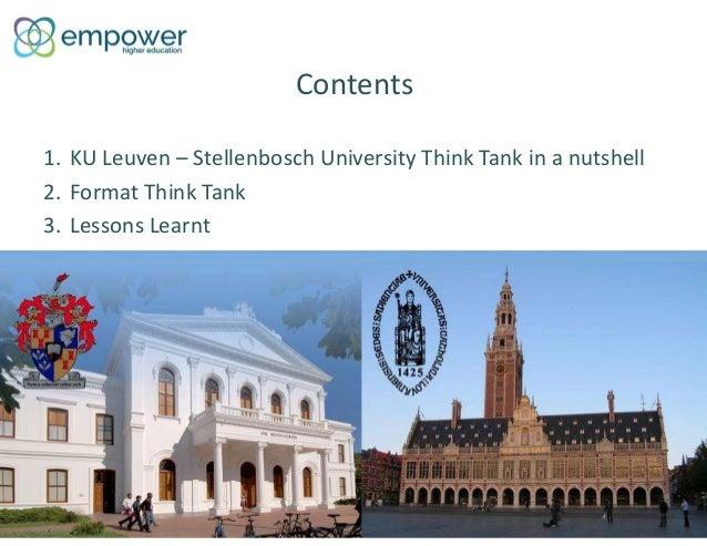 Ku leuven  stellenbosch university think tank Slide 2