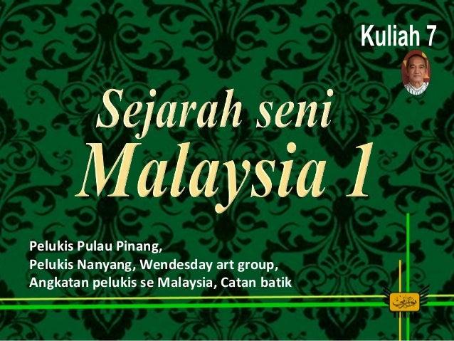 Pelukis Pulau Pinang, Pelukis Nanyang, Wendesday art group, Angkatan pelukis se Malaysia, Catan batik