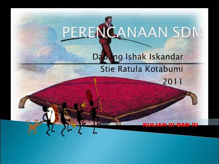Dadang Ishak Iskandar Stie Ratula Kotabumi 2011 KULIAH III DAN IV