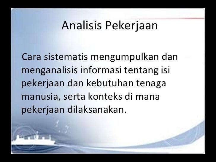 Kuliah v vi msdm - job analisys Slide 2