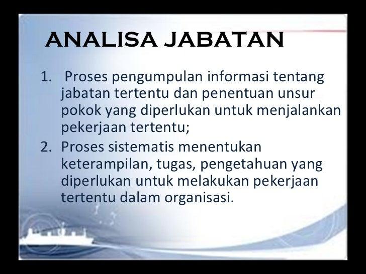 Kuliah v vi msdm - job analisys Slide 3