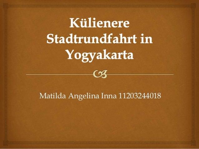 Matilda Angelina Inna 11203244018