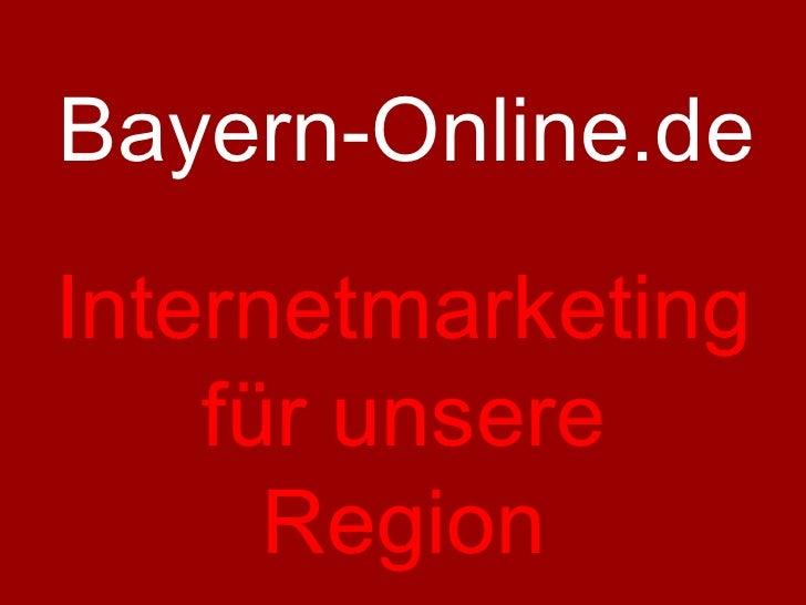 Bayern-Online.de Internetmarketing für unsere Region