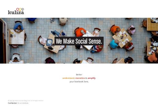 We Make Social Sense.                                                                                    Better           ...