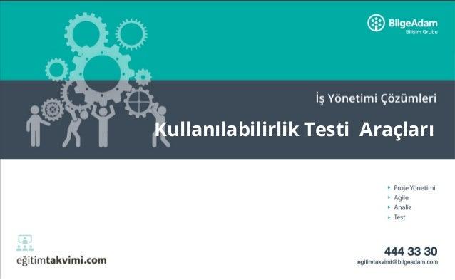 Kullanılabilirlik Testi Araçları
