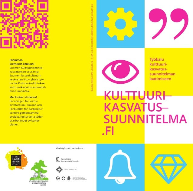 5199  Enemmän Työkalu kulttuuria kouluun!  kuntuuri- Suomen Kulttuuripetintö- kasvatus_ kasvatuksen seuranja .   Suomen Ia...