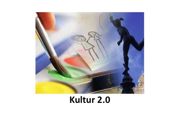 Kultur 2.0<br />