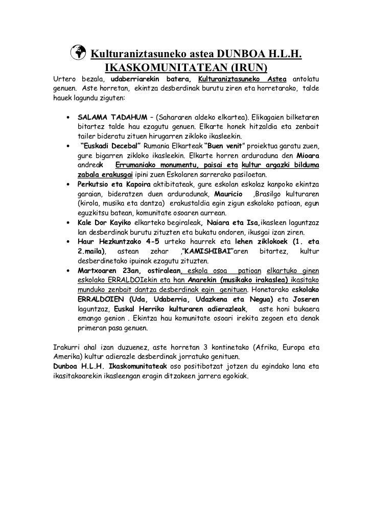 Kulturaniztasuneko astea DUNBOA H.L.H.             IKASKOMUNITATEAN (IRUN)Urtero bezala, udaberriarekin batera, Kulturaniz...