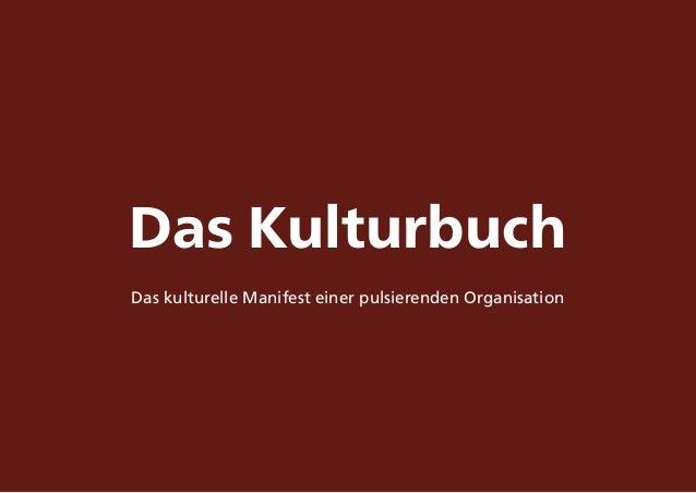 Das Kulturbuch Das kulturelle Manifest einer pulsierenden Organisation