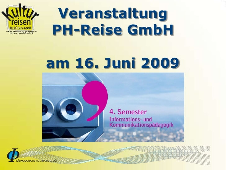 Veranstaltung PH-Reise GmbH  am 16. Juni 2009