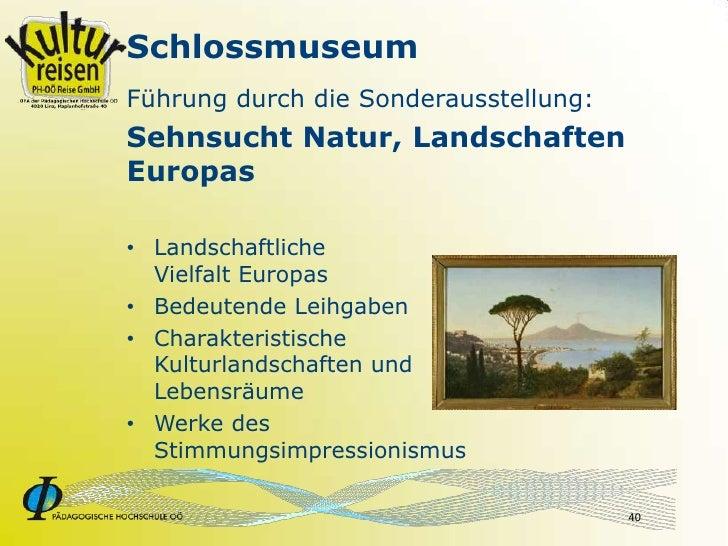 Schlossmuseum Führung durch die Sonderausstellung: Sehnsucht Natur, Landschaften Europas  • Landschaftliche   Vielfalt Eur...