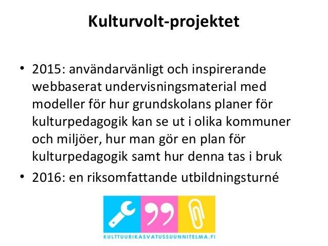 Kulturvolt-projektet: presentation, Parainen 22.9. Slide 2