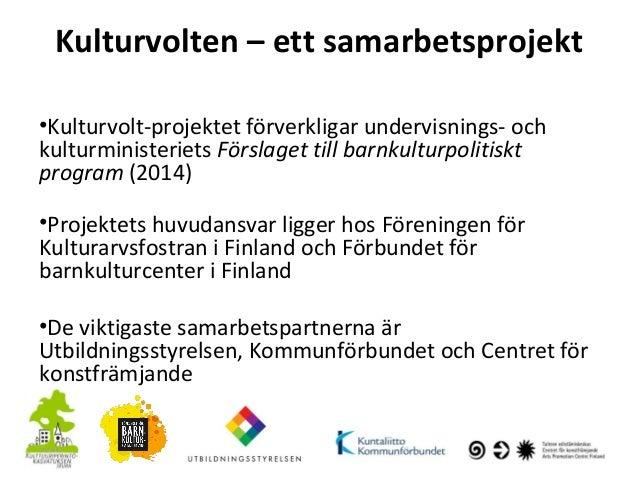 Kulturvolt-projektet: presentation, Parainen 22.9. Slide 3