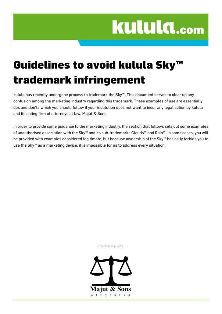 Guidelines to avoid kulula Sky™ trademark infringement kulula has recently undergone process to trademark the Sky™. This d...