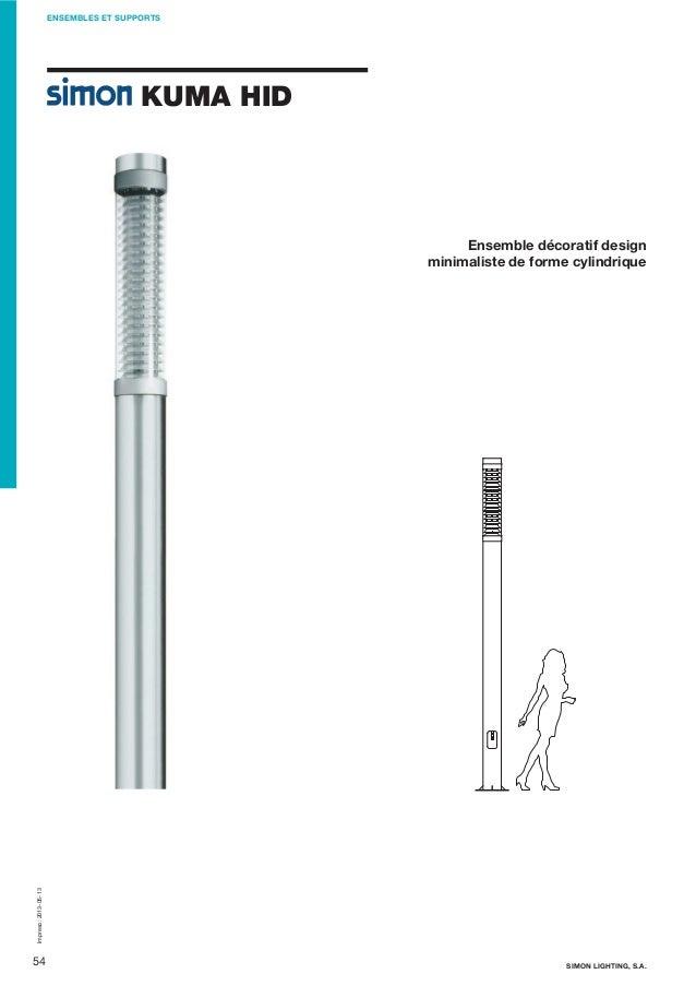 ENSEMBLES ET SUPPORTS  KUMA HID  Impreso: 2013-05-13  Ensemble décoratif design minimaliste de forme cylindrique  54  SIMO...