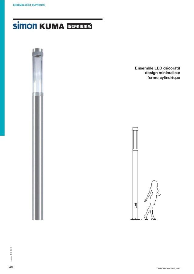 ENSEMBLES ET SUPPORTS  KUMA  Impreso: 2013-05-13  Ensemble LED décoratif design minimaliste forme cylindrique  48  SIMON L...