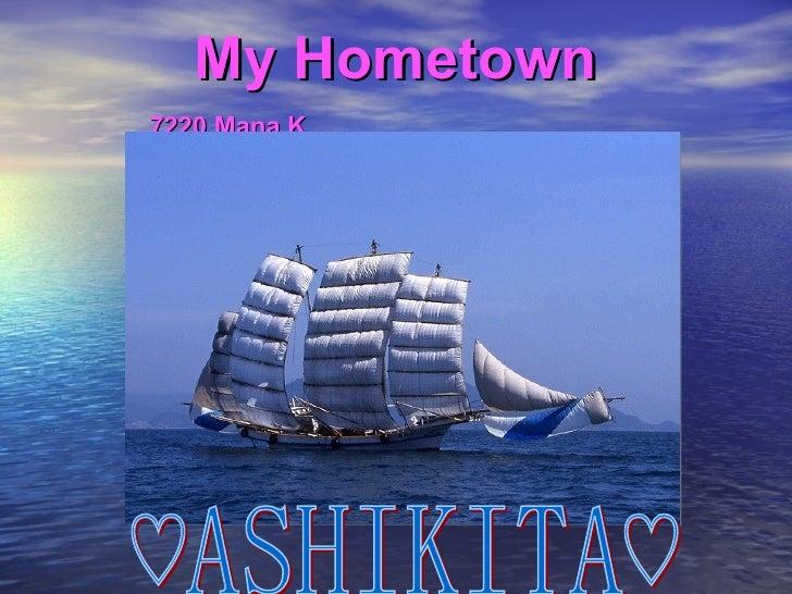 My Hometown 7220 Mana K   ♡ASHIKITA♡