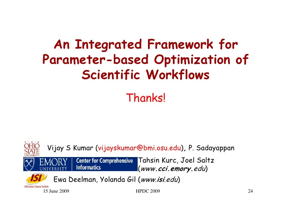 An Integrated Framework for Parameter-based Optimization of       Scientific Workflows                          Thanks!   ...