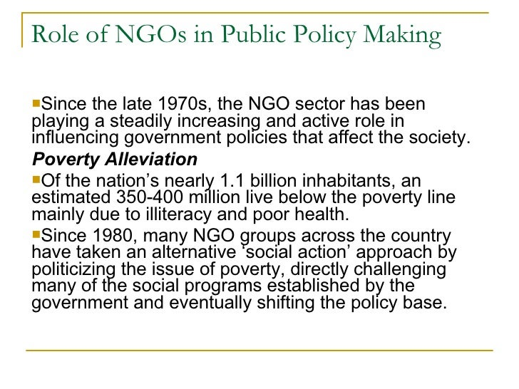 the roles of ngos in poverty Poverty alleviation role of ngos the discussion of any social phenomena needs to clearly separate two levels of dealing with them, the utopian yardstick, that is the ethically desirable on one side, and the historically prevailing reality on the other, what should be, and what is or was, too often mixed even in academic discussion.