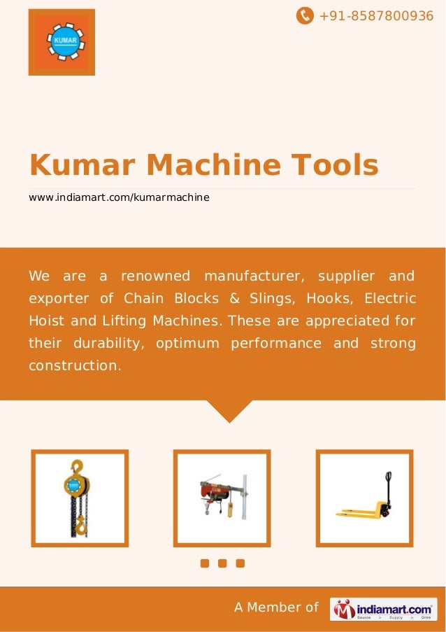 +91-8587800936  Kumar Machine Tools www.indiamart.com/kumarmachine  We are a renowned manufacturer, supplier and exporter ...