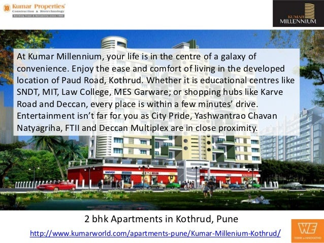 At Kumar Millennium, your life is in the centre of a galaxy ofconvenience. Enjoy the ease and comfort of living in the dev...