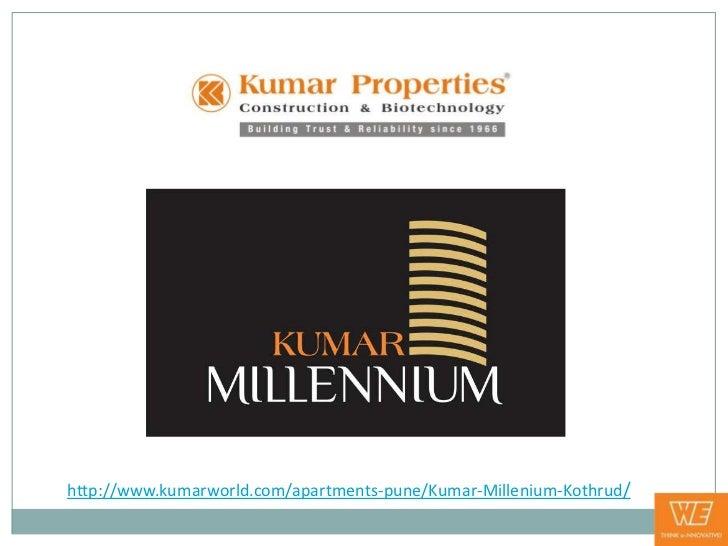 http://www.kumarworld.com/apartments-pune/Kumar-Millenium-Kothrud/