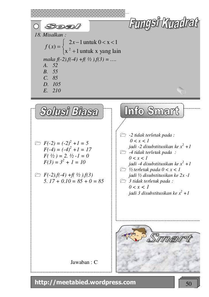 18. Misalkan :             ì 2 x - 1 untuk 0 < x < 1    f ( x) = í 2             îx + 1 untuk x yang lain   maka f(-2).f(-...