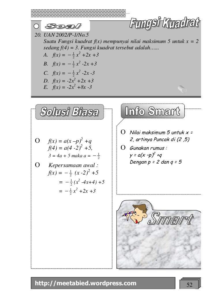 20. UAN 2002/P-1/No.5    Suatu Fungsi kuadrat f(x) mempunyai nilai maksimum 5 untuk x = 2    sedang f(4) = 3. Fungsi kuadr...