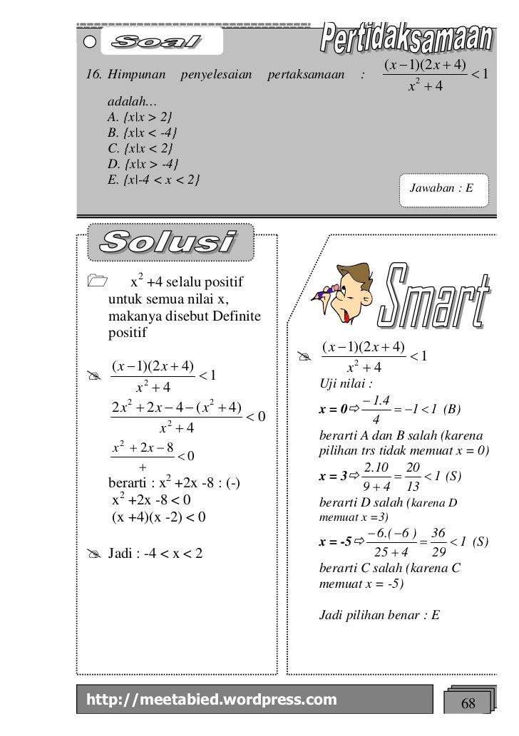 ( x - 1)(2 x + 4)16. Himpunan      penyelesaian        pertaksamaan   :                     <1                            ...