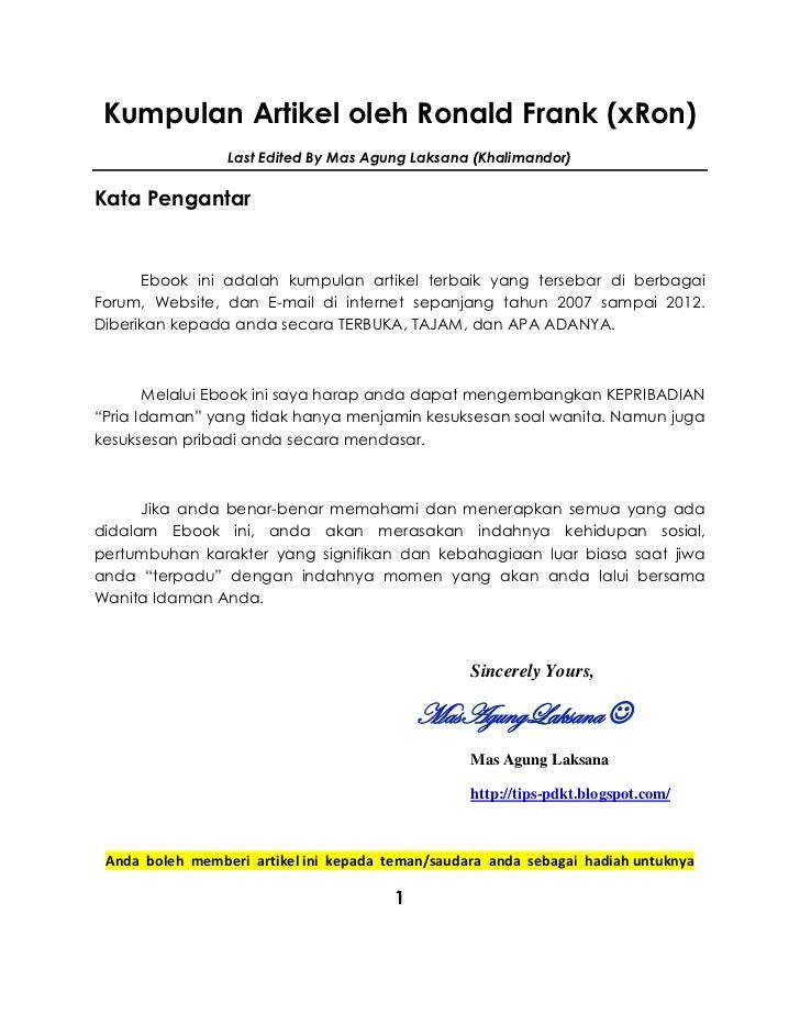 Kumpulan Artikel oleh Ronald Frank (xRon)                 Last Edited By Mas Agung Laksana (Khalimandor)Kata Pengantar    ...