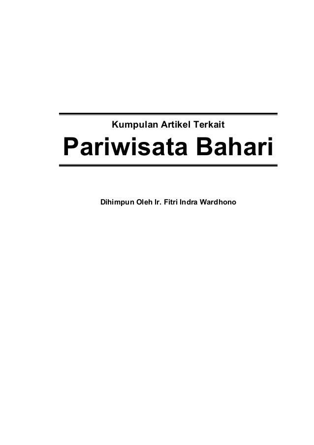 Kumpulan Artikel Terkait Pariwisata Bahari Dihimpun Oleh Ir. Fitri Indra Wardhono