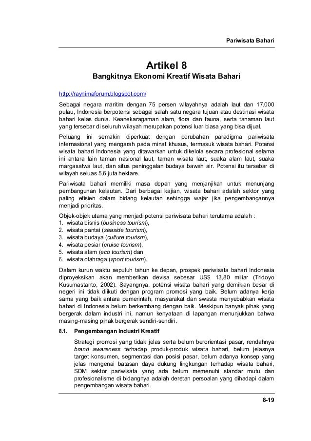 Pariwisata Bahari 8-19 Artikel 8 Bangkitnya Ekonomi Kreatif Wisata Bahari http://raynimaforum.blogspot.com/ Sebagai negara...