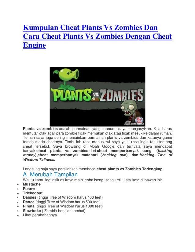 Kumpulan Cheat Plants Vs Zombies Dan Cara Cheat Plants Vs Zombies Dengan Cheat Engine Plants vs zombies adalah permainan y...