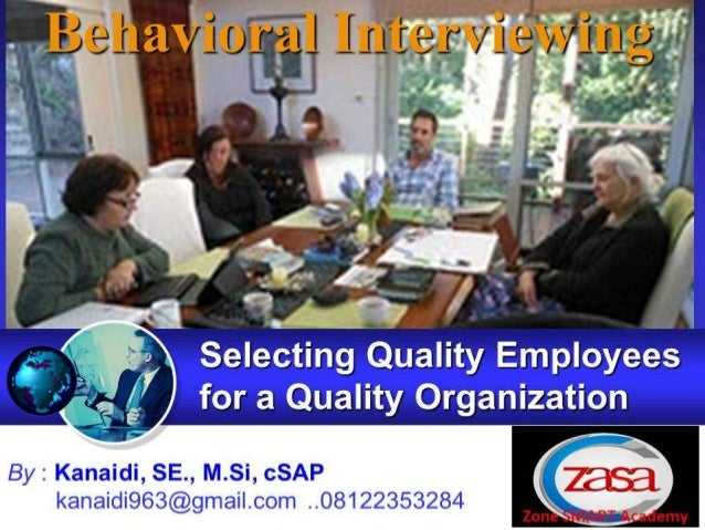How Do You Identify the Best People? Behavioral Interviewing Using Past Behavior to Predict Future Behavior