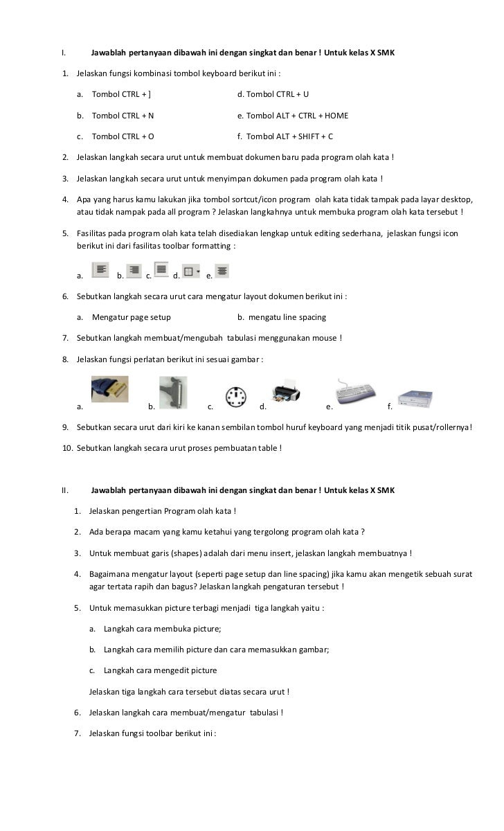I.         Jawablah pertanyaan dibawah ini dengan singkat dan benar ! Untuk kelas X SMK1. Jelaskan fungsi kombinasi tombol...