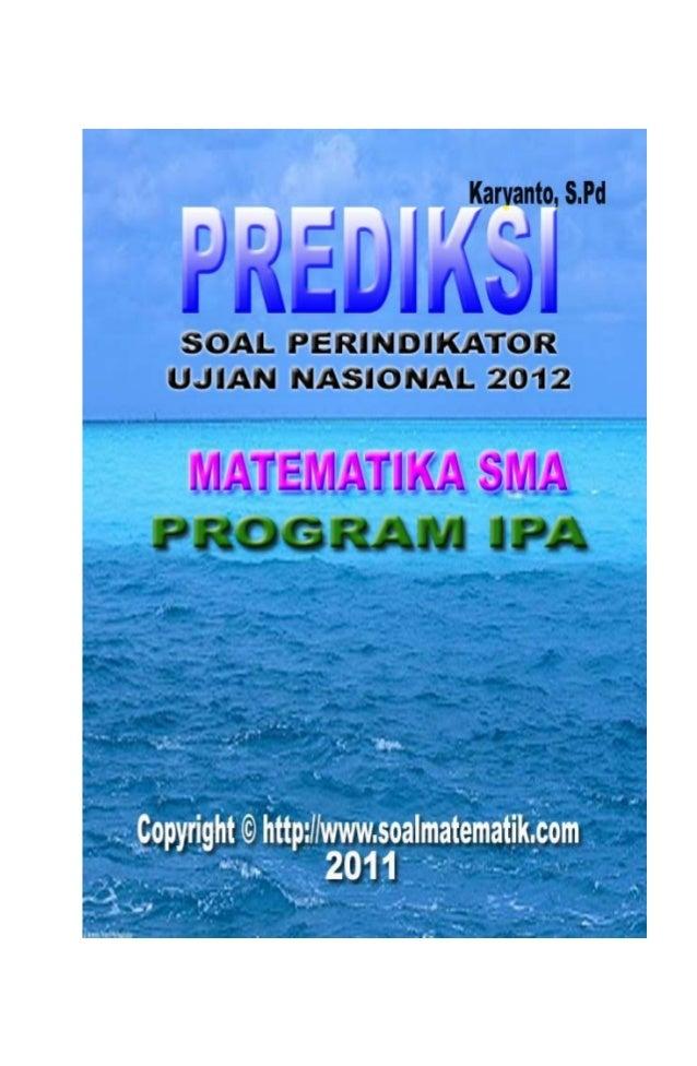 Kumpulan soal PerIndikator UN 2012 Prog. IPA                                                        http://www.soalmatemat...