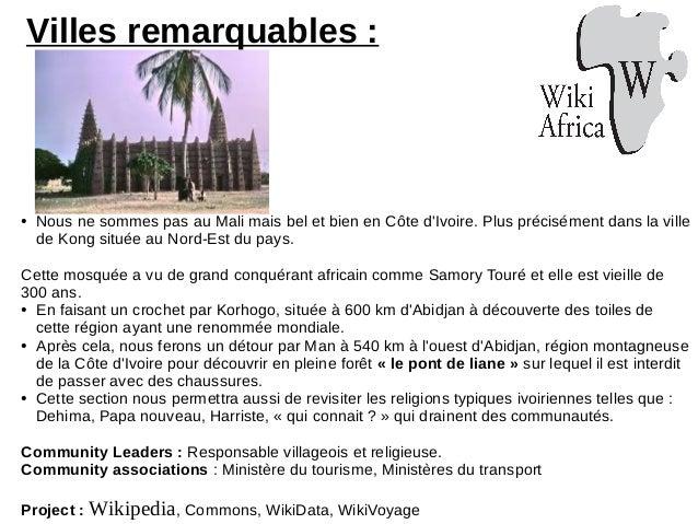 Villes remarquables : ● Nous ne sommes pas au Mali mais bel et bien en Côte d'Ivoire. Plus précisément dans la ville de Ko...