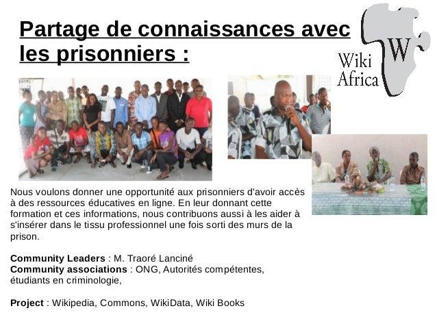 Partage de connaissances avec les prisonniers : Nous voulons donner une opportunité aux prisonniers d'avoir accès à des re...