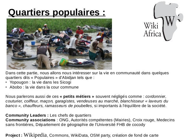 Quartiers populaires : Dans cette partie, nous allons nous intéresser sur la vie en communauté dans quelques quartiers dit...