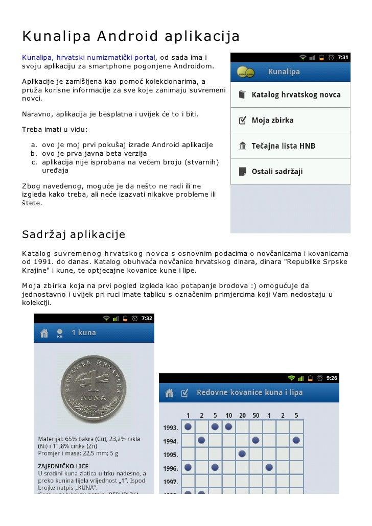 Kunalipa A ndroid aplikacijaKunalipa, hrvatski numizmatički portal, od sada ima isvoju aplikaciju za smartphone pogonjene ...