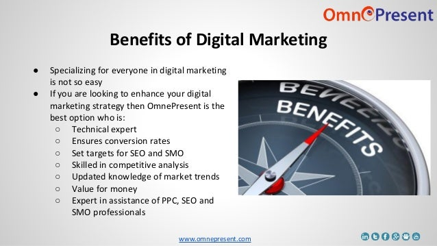 www.omnepresent.com ● Specializing for everyone in digital marketing is not so easy ● If you are looking to enhance your d...
