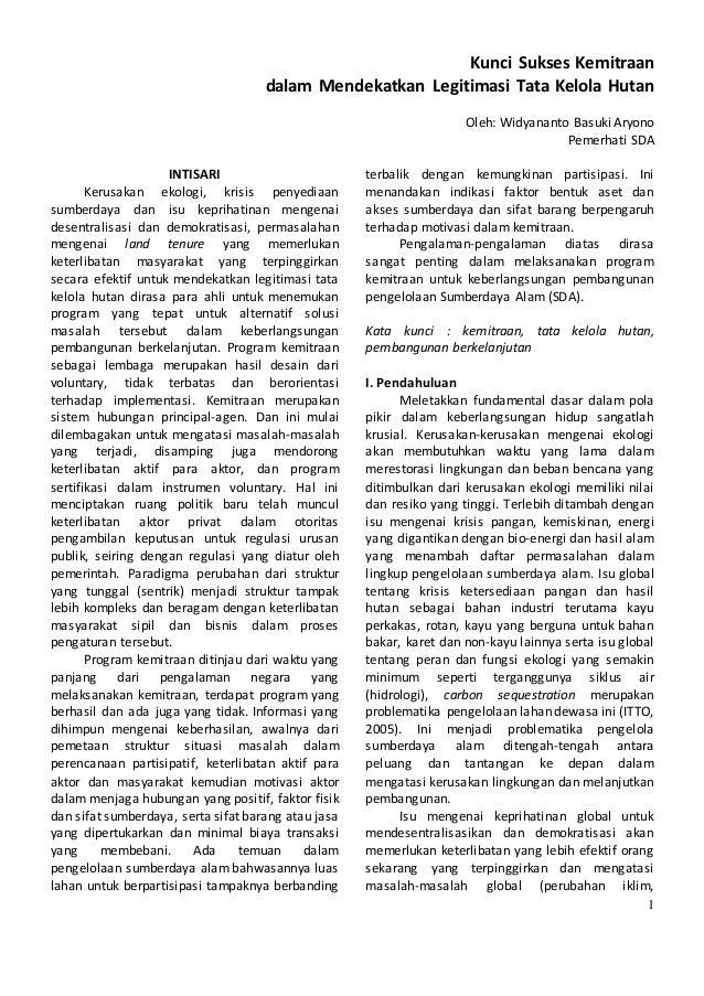 1 Kunci Sukses Kemitraan dalam Mendekatkan Legitimasi Tata Kelola Hutan Oleh: Widyananto Basuki Aryono Pemerhati SDA INTIS...