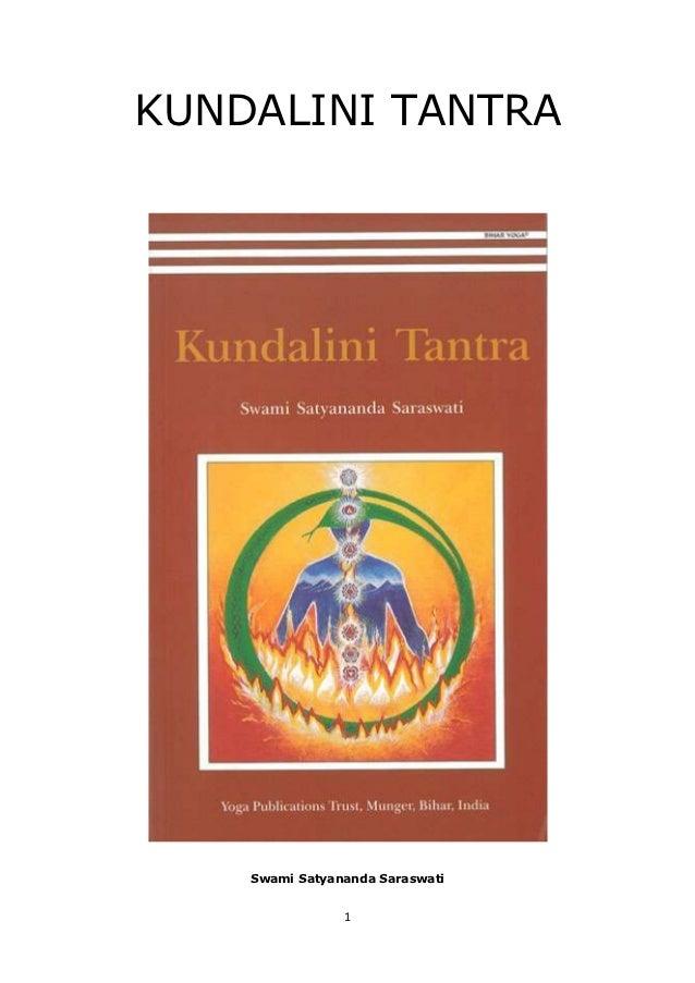KUNDALINI TANTRA    Swami Satyananda Saraswati                1