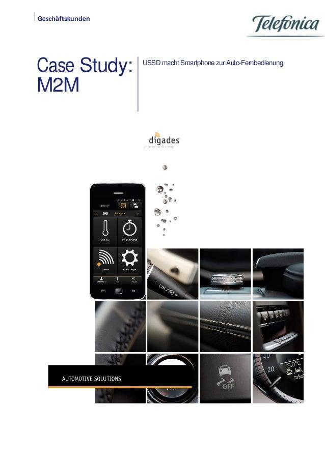Geschäftskunden  Case Study: M2M  USSD macht Smartphone zur Auto-Fernbedienung