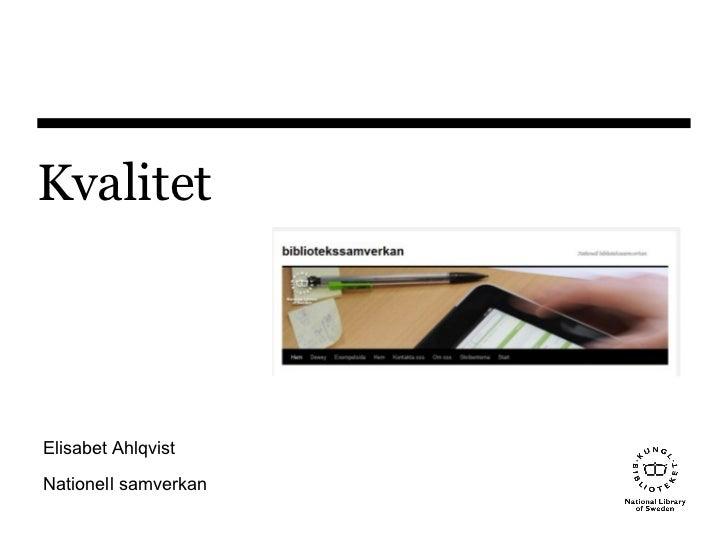 Kvalitet Elisabet Ahlqvist Nationell samverkan