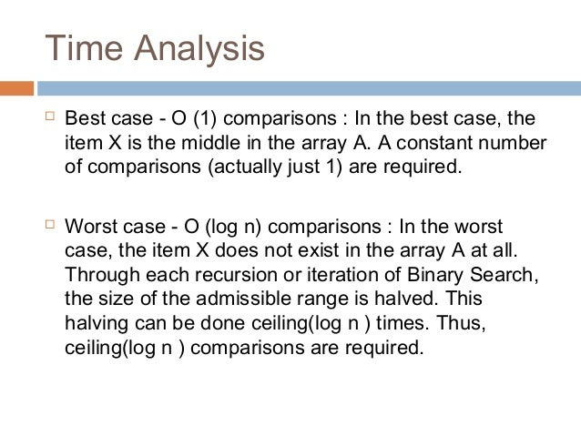 What is the worst case and best case for binary search?